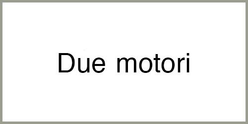 Due-motori