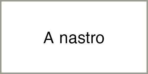 A-nastro